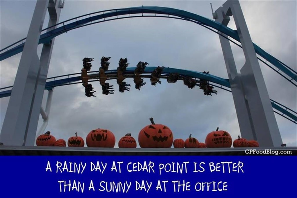 A Rainy Day at Cedar Point is Better Than a Sunny Day at the Office