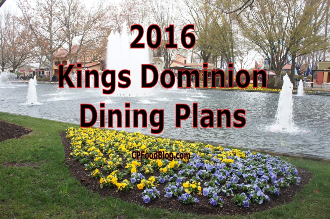Kings Dominion 2016 Dining Plans