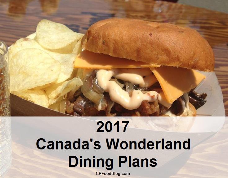 2017 Canada S Wonderland Dining Plans Cp Food Blog