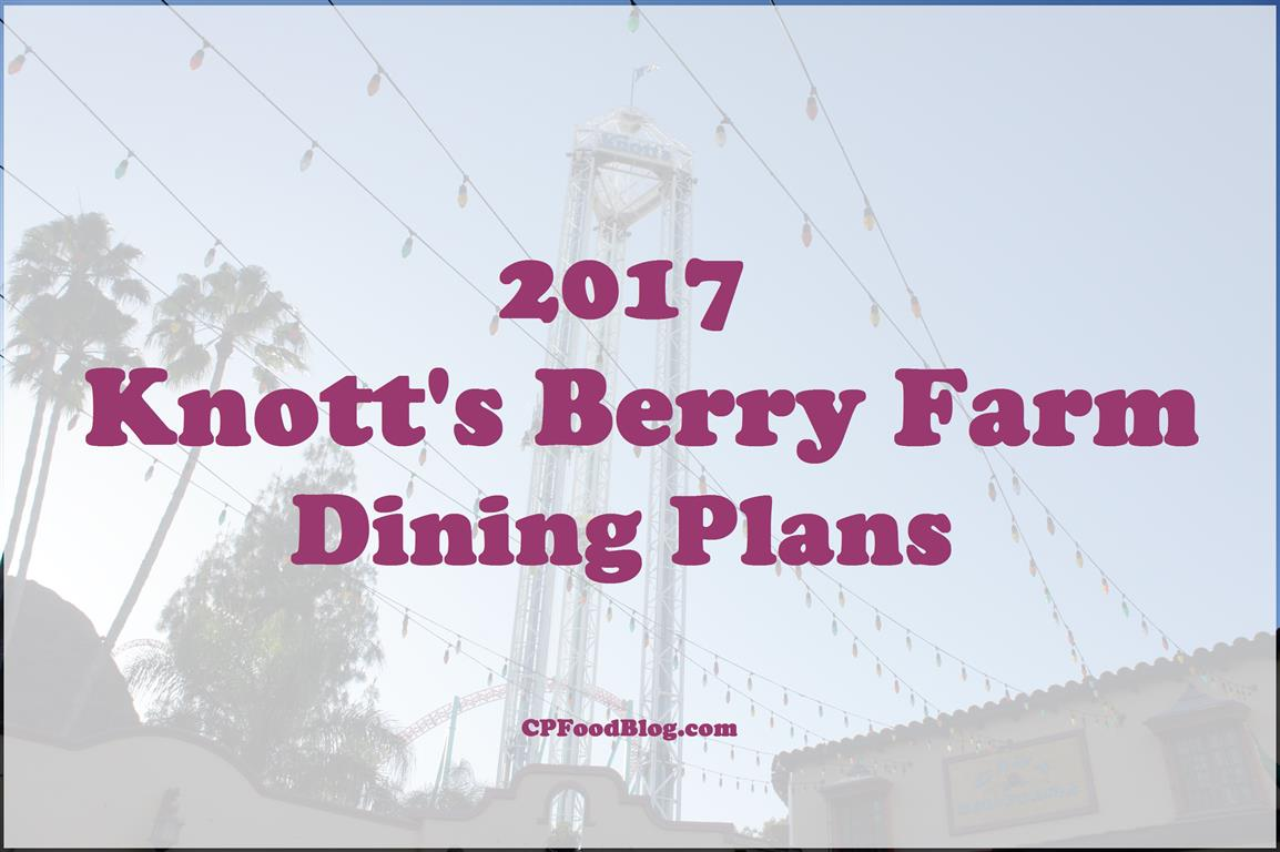 2017 Knott's Berry Farm Dining Plans