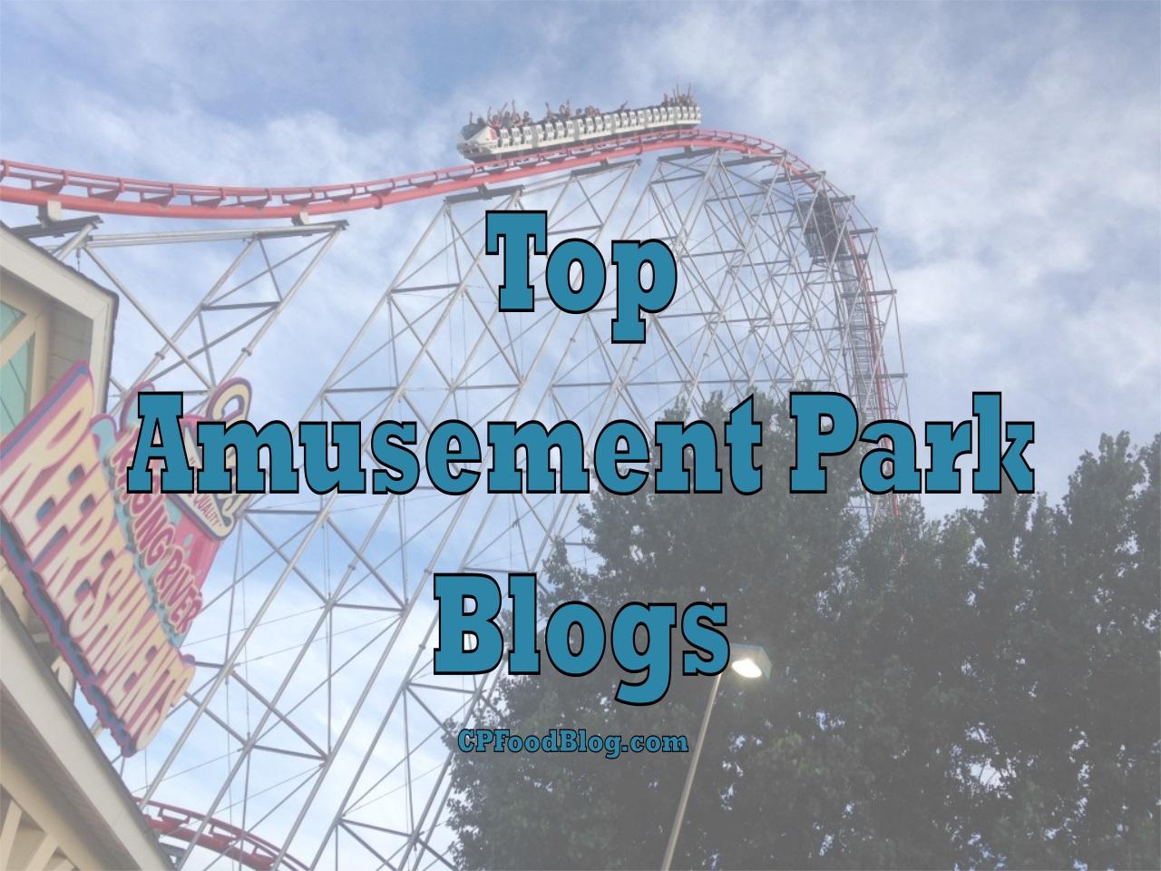 Top Amusement Park Blogs