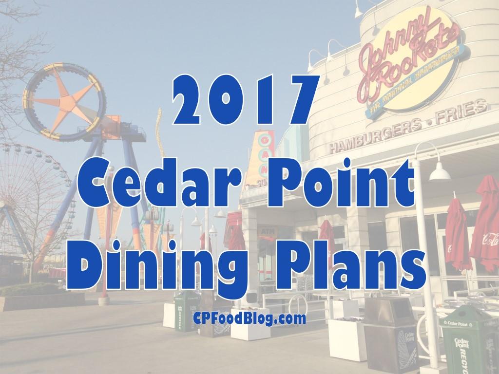 2017 Cedar Point Dining Plans