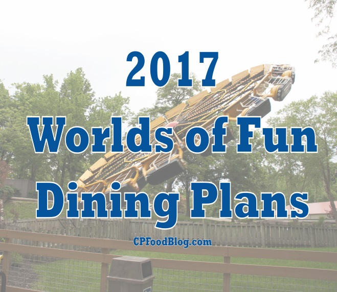 2017 Worlds of Fun Dining Plans