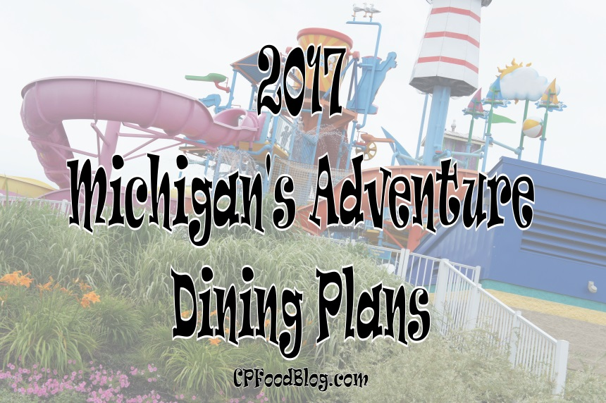2017 Michigan's Adventure Dining Plans