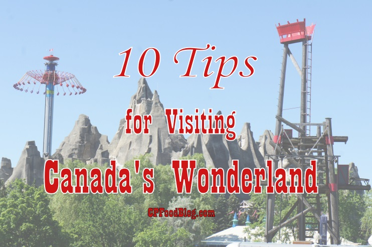 10 Tips for Visiting Canada's Wonderland