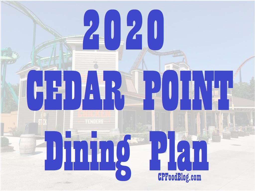 2020 Cedar Point Dining Plan Cp Food Blog